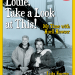 Louie, Take a Look at This! My Time with Huell Howser