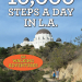 10,000 Steps a Day in L.A. (52 Walking Adventures)