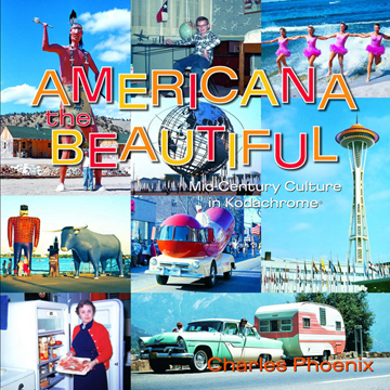 Americana the Beautiful: Mid-Century Culture in Kodachrome®