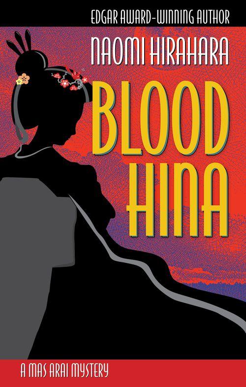 Blood Hina (A Mas Arai Mystery)