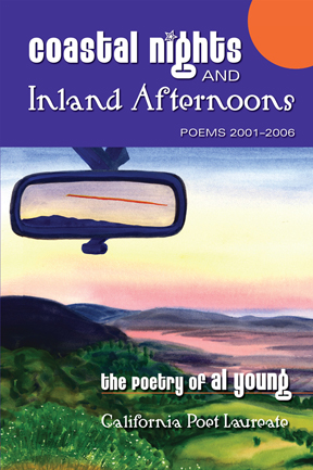 Coastal Nights and Inland Afternoons: The Poetry of Al Young, California Poet Laureate